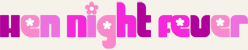 Hen Night Fever logo